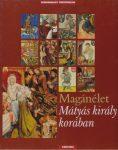 Magánélet- Mátyás király korában