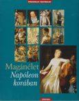 Magánélet- Napóleon korában