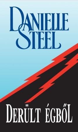 Danielle Steel - Derült égből