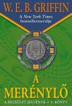 W.E.B Griffin - A merénylő (A becsület jelvénye 5. könyv)