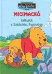 Micimackó - Kalandok a Százholdas Pagonyban