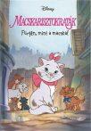Macskarisztokraták - Fürgén, minta macska! - Disney Könyvklub