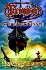 Az Istenek könnye - Krondor sorozat III. könyve