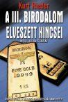 Kurt Rieder - A III. birodalom elveszett kincsei