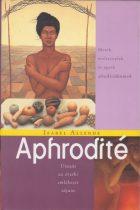 Isabel Allende - Aphrodité