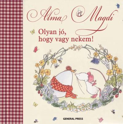 Alma Magdi - Olyan jó, hogy vagy nekem!