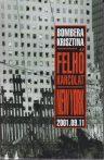 Felhő karcolat - New York 2001.09.11