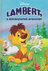 Lambert, a bárányszívű oroszlán - Antikvár