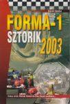 Forma-1 Sztorik 2003