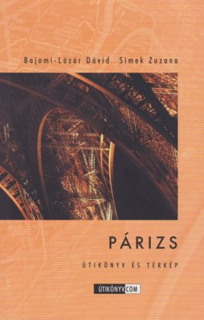Párizs útikönyv és térkép