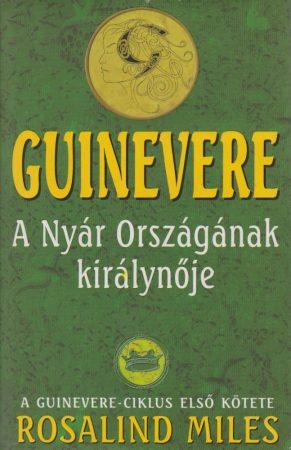Guinevere - A Nyár Országának királynője  (ANTIKVÁR)