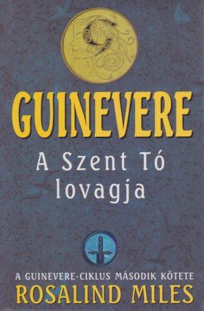 Guinevere - A Szent Tó lovagja  (ANTIKVÁR)