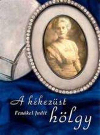 Fenákel Judit: A kékezüst hölgy