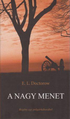 A nagy menet - E. L. Doctorow