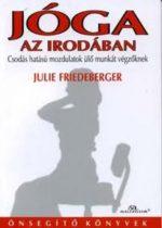 Julie Friedeberger - Jóga az irodában