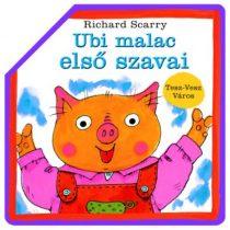 Ubi malac első szavai-Tesz-Vesz-Város (Kihajtogatható képeskönyv)