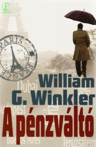 William G. Winkler: A pénzváltó