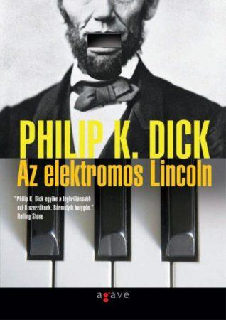 Philip K. Dick: Az elektromos Lincoln - Jó állapotú antikvár