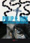 Philip K. Dick: Timothy Archer lélekvándorlása