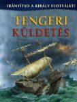 Tengeri küldetés - Irányítsd a király flottáját!