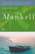 Henning Mankell - Riga kutyái (Kurt Wallander 2.)
