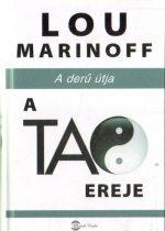 Lou Marinoff: A Tao ereje - A derű útja