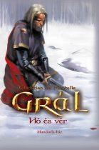 Christian de Montella: Grál - Hó és vér (Grál 2.)