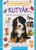 Kis állatbarátok klubja - Kutyák -Játékos ismerkedés a kutyák világával