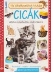 Kis állatbarátok klubja - Cicák -Játékos ismerkedés a cicák világával