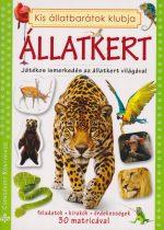 Kis állatbarátok klubja - Állatkert -Játékos ismerkedés az állatkert világával