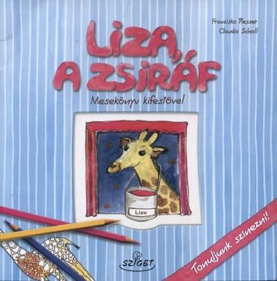 Liza, a zsiráf - Mesekönyv ragasztgatós melléklettel