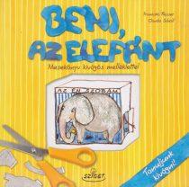 Beni, az elefánt - Mesekönyv kivágós melléklettel