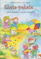 Andó-Tóth Beáta - Ekete-pekete… - Gyermekjátékok minden évszakra