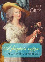 Juliet Grey: A fényűzés napjai