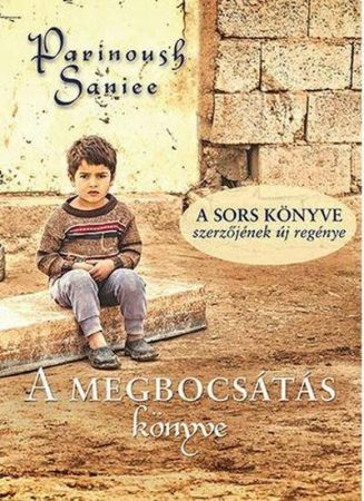 Parinoush Saniee: A megbocsátás könyve