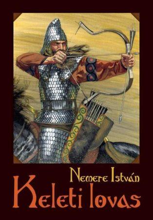 Nemere István: Keleti lovas (Örs 1.)
