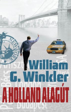 William G. Winkler: A holland alagút