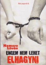 Nemere István - Engem nem lehet elhagyni (Áté papnői 2.)