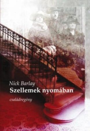 Nick Barlay: Szellemek nyomában