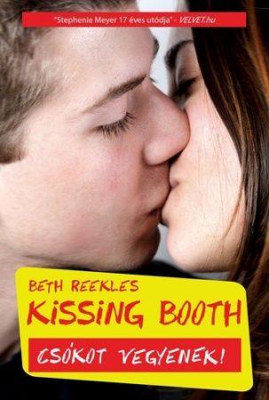 Beth Reekles: Csókot vegyenek! (Kissing Booth 1.)