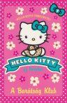A Barátság Klub (Hello Kitty és barátai 1.)