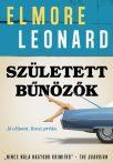 Leonard Elmore - Született bűnözők