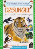 Kis állatbarátok klubja - Dzsungel - Játékos ismerkedés az esőerdők állatvilágával