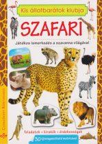 Kis állatbarátok klubja - Szafari -Játékos ismerkedés a szavanna világával