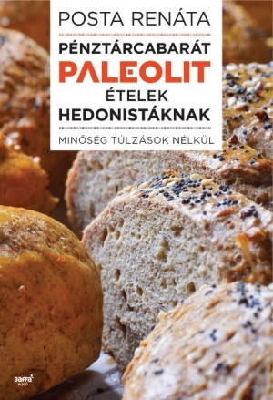Pénztárcabarát paleolit ételek hedonistáknak - Minőség túlzások nélkül