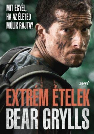 EXTRÉM ÉTELEK - BEAR GRYLLS