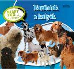 Barátaink a kutyák - Ki mit tud... a világról?