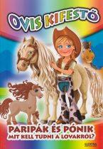 Ovis kifestő - Paripák és pónik - Mit kell tudni a lovakról?
