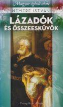 Nemere István - Lázadók és összeesküvők - Antikvár könyvritkaság