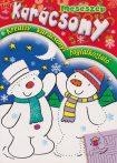 Meseszép karácsony - Kreatív karácsonyi foglalkoztató